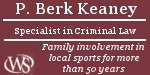 P. Berk Keaney - Specialist in Criminal Law